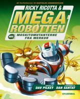 Ricky Ricotta & Megarobotten mod Moskitomutanterne fra Merkur