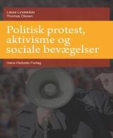 Politisk protest, aktivisme og sociale bevægelser