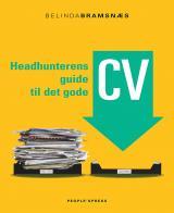 Headhunterens guide til det gode CV
