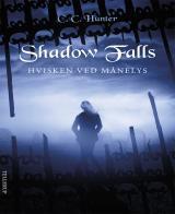 Shadow falls #4