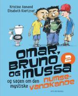 Omar, Bruno og Mussa og sagen om den mystiske numsevandkande