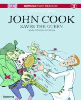 John Cook Saves the Queen and other stories