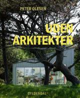 Dansk arkitektur uden arkitekter